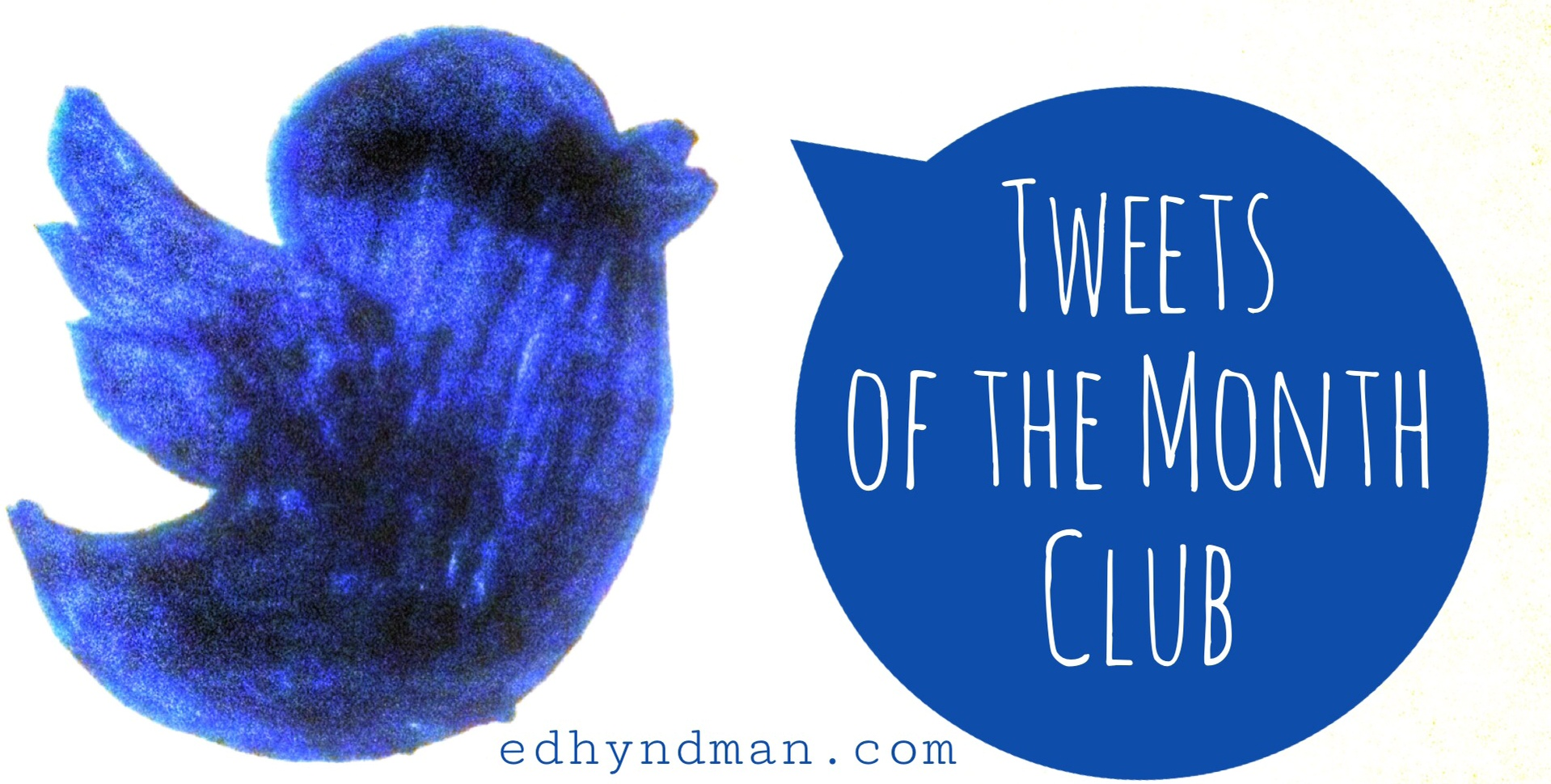 Tweets of the Month Club | October 2016